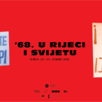 "We invite you to the programme ""'68 in Rijeka and the World"", a reminder of the revolutionary year"