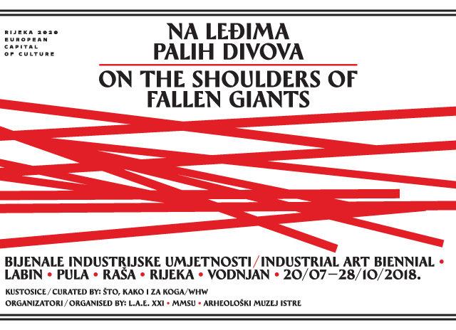 2. Bijenale industrijske umjetnosti predstavlja: Na leđima palih divova