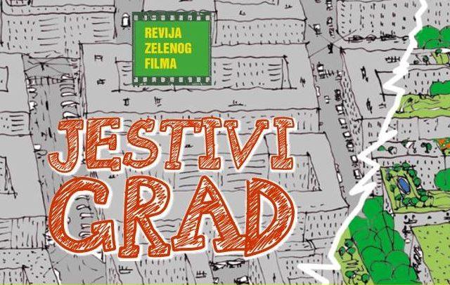 [Civilne inicijative] Revija zelenog filma: Jestivi grad