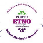 Programme of Porto Etno announced – World Music and Gastro Festival Rijeka 2020